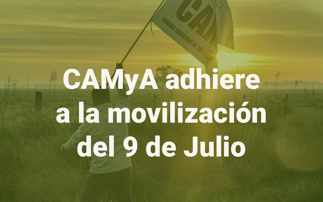 CAMyA adhiere a la movilización del 9 de Julio